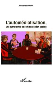 automediatisation