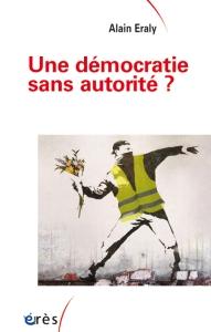 201904054325une-democratie-sans-autorite